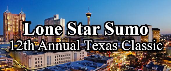 Lone Star Sumo 12th Annual Texas Classic - Header