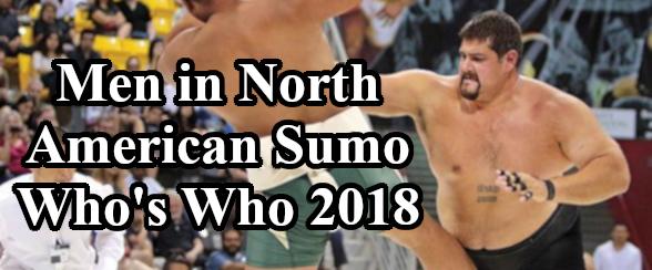 Men in North American Sumo - Whos Who 2018