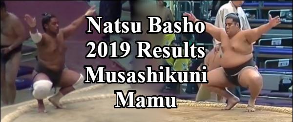 Natsu Basho 2019 - Musashikuni Results Header