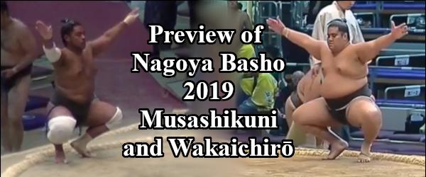 Nagoya Basho 2019 - Musashikuni and Wakaichiro Header