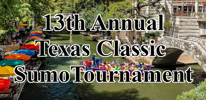 13th Annual Texas Classic Sumo Tournament
