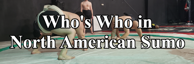 Whos Who In North American Sumo 2019